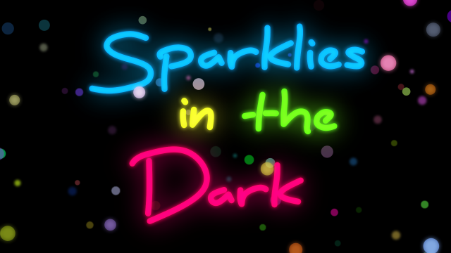 Sparklies in the Dark.png
